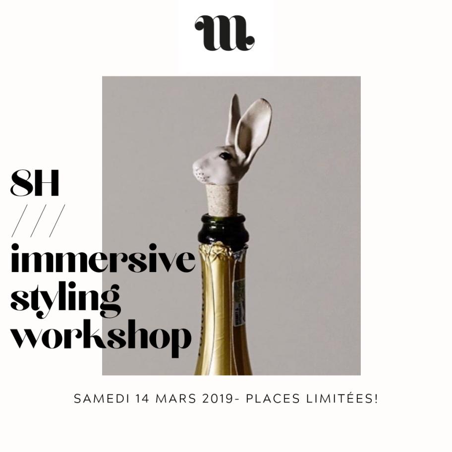 Immersive styling workshop